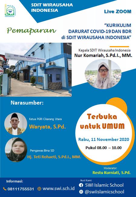 """Live Zoom dengan Tema """"Kurikulum Darurat Covid-19 dan BDR di SDIT Wirausaha Indonesia"""""""